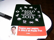 LIBRO PAOLO FOX L'OROSCOPO 2013 CAIRO