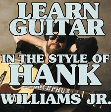 Guitar Lessons In The Style Of Hank Williams Jr. DVD Family Tradition. Bocephus.