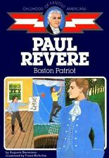 Paul Revere: Boston Patriot: By Stevenson, Augusta