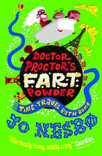 Doctor Proctor's Fart Powder: Time-Travel Bath Bomb, Nesbo, Jo, New Book