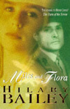 Miles and Flora: Sequel to Henry James' Turn of the Screw ~ Hilary Bailey Pb '98