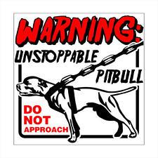 "Unstoppable PITBULL Beware of Dog CAUTION! Plastic Sign 12""x12"""