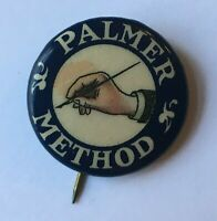 Vintage Pin Back Palmer Method for Handwriting Technique Award Button