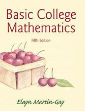 Basic College Mathematics Plus NEW MyLab Math with Pearson eText -- Access Card