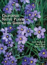 California Native Plants for the Garden, Carol Bornstein, David Fross, Bart O'Br