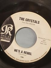 """THE CRYSTALS 7"""" 45 RPM - """"He's a Rebel"""" & """"I Love You Eddie"""" VG- condition"""