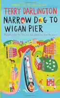 Narrow Dog to Wigan Pier, Very Good Condition Book, Darlington, Terry, ISBN 0593