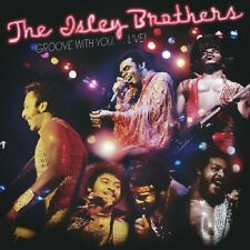 THE ISLEY BROTHERS - GROOVE WITH YOU...LIVE!   CD NEUF