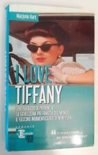 I LOVE TIFFANY - MARJORIE HART - NEWTON