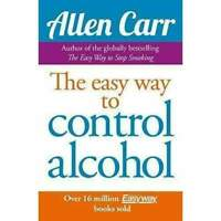The Easyway To Control Alcohol By Allen Carr Book NEW