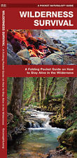 Wilderness Survival Pocket Guide on How to Stay Alive in the Wilderness