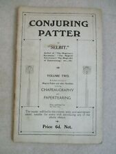 Conjuring Patter By Selbit Volume 2 Chapeaugraphy And Papertearing 16 Page Book