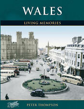 Francis Frith's Wales Living Memories,Thompson, Peter, Frith, Francis,Excellent