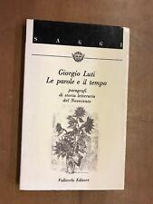 ccc GIORGIO LUTI - LE PAROLE E IL TEMPO - VALLECCHI EDITORE, 1987