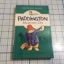 New PADDINGTON MARCHES ON by Michael Bond - Hardcover (English)
