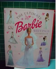 The Ultimate Barbie Weddings Sticker Book by Dk Publishing