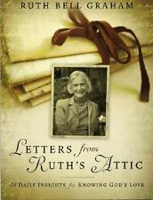 Letters from Ruth's Attic by Ruth Bell Graham (2007, PB)