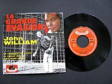 Vinyle 45T SP LA GRANDE EVASION JOHN WILLIAM (Musique Du Film) steve MCqueen