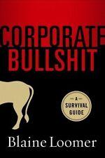 Corporate Bullshit A Survival Guide