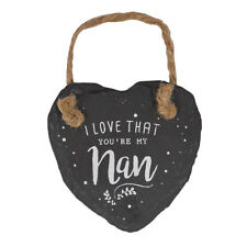 I Love That You're My Nan Mini Heart Shaped Hanging Slate Plaque With Rope