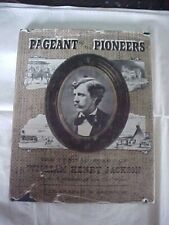 PAGENT OF THE PIONEERS, THE VERITABLE ART OF WILLIAM HENRY JACKSON, (SIGNED)