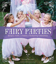 Good, Fairy Parties: Recipes, Crafts, and Games for Enchanting Celebrations, Mul