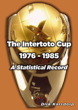 The Intertoto Cup - A Statistical Record 1976-1985 - Football Statistics book