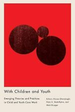 Studies in Childhood and Family in Canada: With Children and Youth : Emerging...