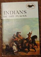 American Heritage Junior Library  Indians of the Plains 1960