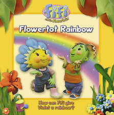 Flowertot Rainbow: Read-to-Me Storybook by Keith Chapman (P/B 2006)