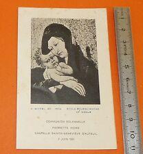CHROMO 1951 IMAGE PIEUSE CATHOLICISME HOLY CARD MARIE ENFANT JESUS