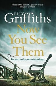The Brighton mysteries: Now you see them by Elly Griffiths (Paperback /