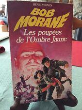 Marabout - Henri Vernes - Bob Morane - Les poupées de l'ombre jaune - B7