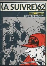 A SUIVRE n°62  -  Mars 1983 - Couverture TARDI. Etat neuf
