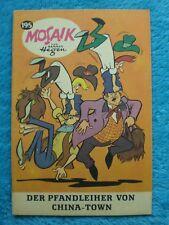 """MOSAIK Digedags Nr. 195 """"Der Pfandleiher von China-Town"""" Hegen Februar 1973 Z0-1"""