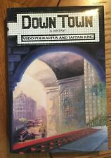 Down Town, A Fantasy by Viido Polikarpus and Tappan King US 1985 HB with DJ