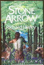 The Stone Arrow by Richard Herley-1st U.S. Ed./DJ-1978-The Pagans Book 1