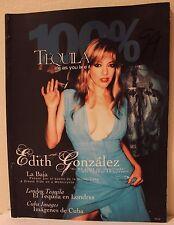 EDITH GONZALEZ, 100% TEQUILA, REVISTA,  COMO TV Y NOVELAS, TV NOTAS, VANIDADES