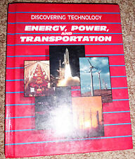 Discovering Technology:Energy, Power and Transportation by Dennis Karwatka 1987
