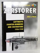 Classic Publications Zerstorer Luftwaffe Fighter-Bombers and Destroyers 1936-40