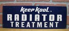Vintage KEEP KOOL RADIATOR TREATMENT Sign STP Repair Shop Store Display Ad