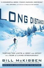 Long Distance: Testing the Limits of Body and Spirit in a Year of-ExLibrary