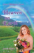 Ghost Whisperer Suzie : Heaven on Earth by Suzie Price (2014, Paperback)