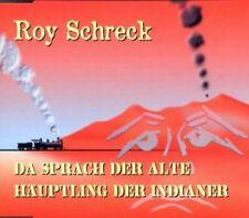 Roy Schreck Da sprach der alte Häuptling der Indianer (2000)  [Maxi-CD]