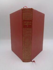 CORNEILLE : THEÂTRE  La Pléiade 1950