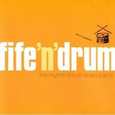 Rythm and Truth Brass Band - Fife N Drum [CD]
