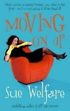 Moving on Up by Sue Welfare (2002, Paperback)