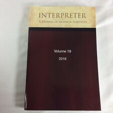 Interpreter A Journal of Mormon Scripture Volume 19 2016 LDS Dan Peterson BYU