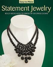 Easy-To-Make Statement Jewelry: Bold Necklaces to Dress Up or Dress Down by Kris