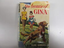Acceptable - All because of Gina (Seagull library) - Gambrell, Elsie 1963-01-01
